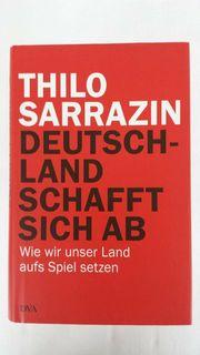 Thilo Sarrazin - Deutschland schafft sich