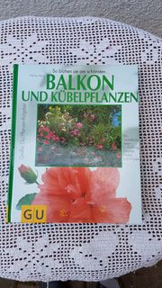 Neuwertiges Buch Balkon und Kübelpflanzen
