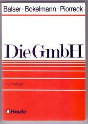 Die GmbH - Heinrich Balser Gunther