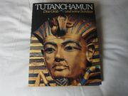 Tutanchamun Das Grab und seine