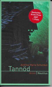 Andrea Maria Schenkel Tannöd 1