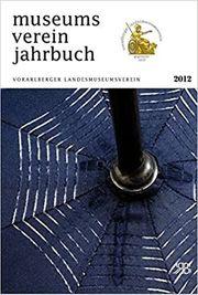 6 x Jahrbuch Vorarlberger Landesmuseumsverein -