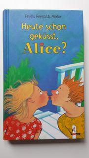 Alice Buch Heute schon geküsst