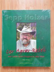 Sepp Holzer Der Agrar-Rebell und