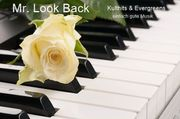 Mr Look Back - Kulthits Evergreens