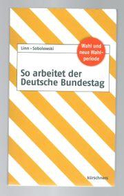 So arbeitet der Deutsche Bundestag - Linn