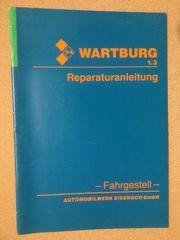 Wartburg 1 3 Reparaturanleitung Fahrgestell