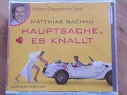 Hauptsache es knallt - Matthias Sachau -