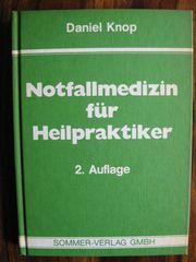 Notfallmedizin für Heilpraktiker