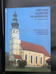 Kirchen Klöster Pilgerwege in Deutschland