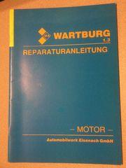 Wartburg 1 3 Reparaturanleitung Motor