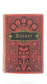 Theodor Körners - Werke - gebundenes Buch -