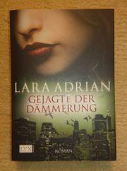 Gejagte der Dämmerung - Lara Adrian
