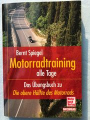 Motorradtraining alle Tage Bernt Spiegel