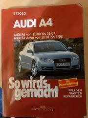 Reparatur- Handbuch Audi A4 -B7