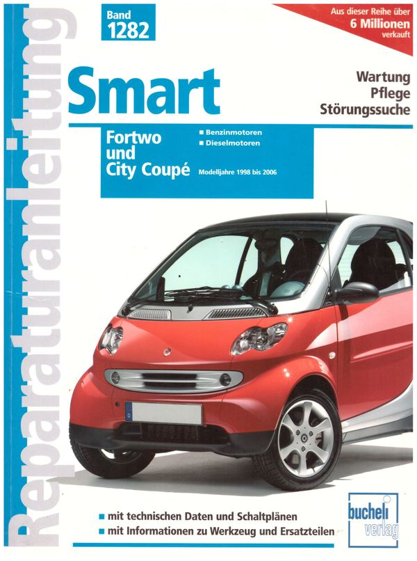 Reparaturanleitung Smart Fortwo City Coupe -