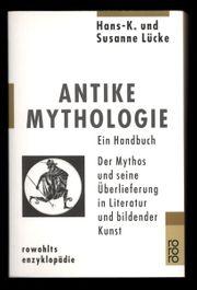 Antike Mythologie Ein Handbuch der