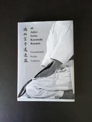 Karate Buch 40 Jahre Swiss