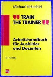 Train the Trainer Michael Birkenbihl
