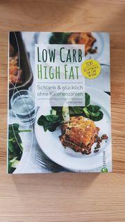 Low Carb High Fat Kochbuch