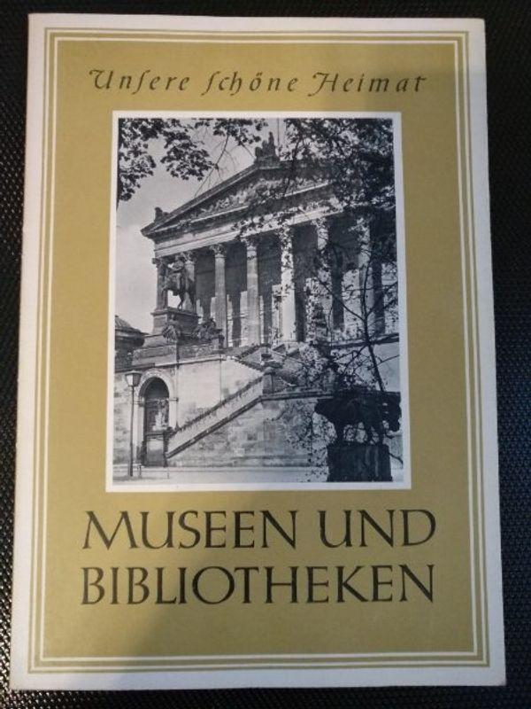 Museen und Bibliotheken unsere schöne