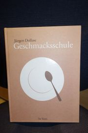 Kochbuch Geschmacksschule Jürgen Dollase neu