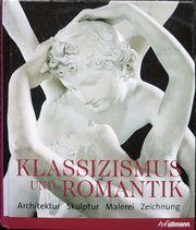 Klassizismus und Romantik 1750 bis