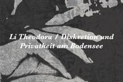 Li Theodora Diskretion und Privatheit