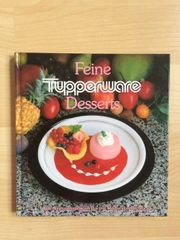 Tupperware-Kochbuch Feine Desserts