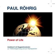 Power of Life-Audiobuch mit Suggestionstexte