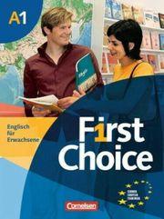 First Choice - Englisch für Erwachsene - A1
