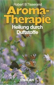 Aromatherapie Heilung Duftstoffe