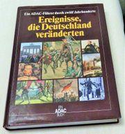 Ereignisse die Deutschland veränderten - großes