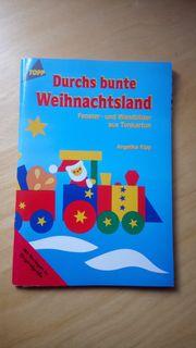 Durchs bunte Weihnachtsland