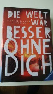Buch Die Welt wär besser