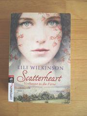 Lili Wilkinson Scatterheart - Verbannt in