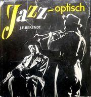 Joachim Ernst Berendt Jazz optisch