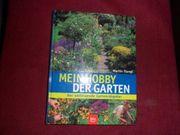 Mein Hobby- der Garten - von