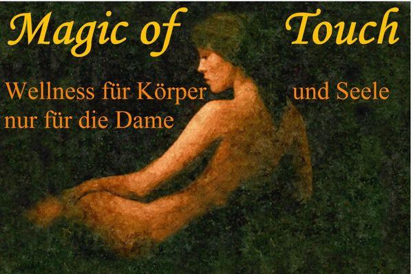 Magic-of-Touch Tantra Massagen für Damen