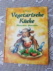 Vegetarische Küche - Fleischlos genießen von