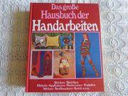 Das große Hausbuch der Handarbeiten -