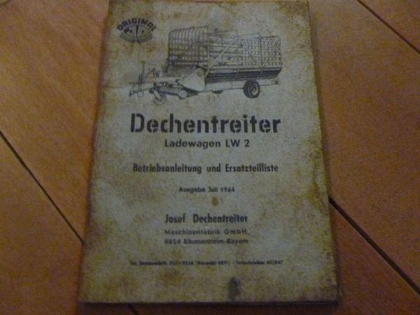 Dechentreiter Ladewagen LW Betriebsanleitung und