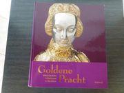 Kunstgeschichte Mittelalterliche Schatzkunst Goldene Pracht