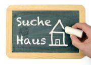 Suche Haus oder Grundstück von