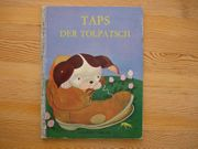 Altes Kinderbuch Taps der Tolpatsch