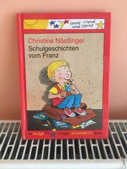 Schulgeschichten vom Franz - Kinderbuch