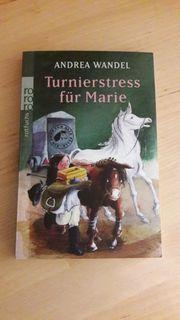 Pferdebuch -- Turnierstress für Marie