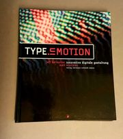 TYPE EMOTION - Innovative digitale Gestaltung
