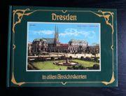 Dresden in alten Ansichtskarten - historisch