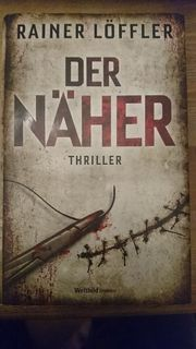 Rainer Löffler - Der Näher Hardcover